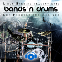 Bands `n´ Drums - Der Podcast für Musiker