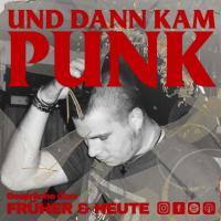 Und dann kam Punk